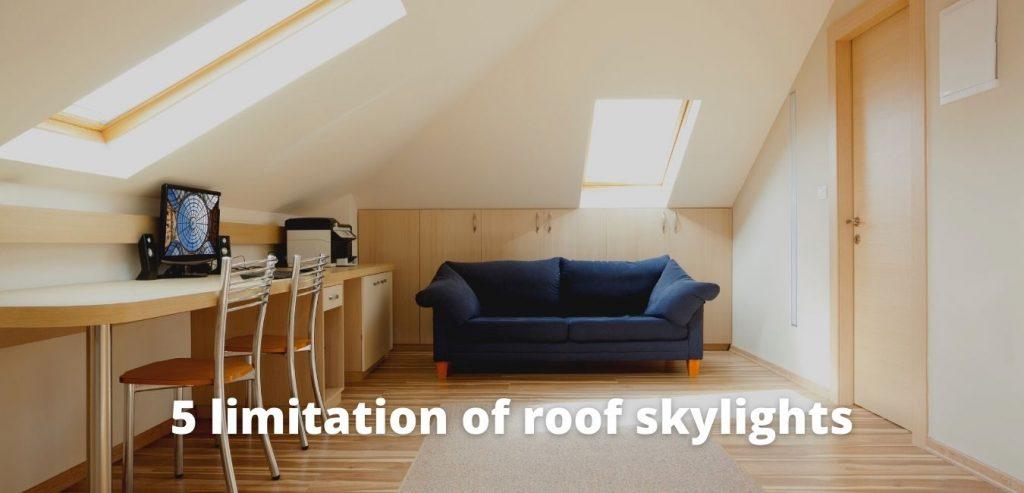5 limitation of roof skylights 1